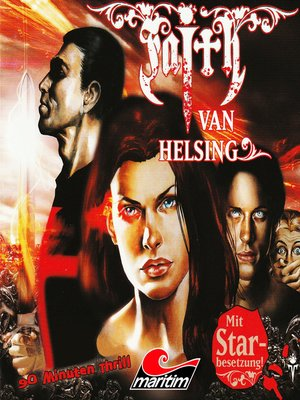 cover image of Faith--The Van Helsing Chronicles, Folge 21
