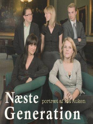 cover image of Næste generation--et portræt af Ida Auken