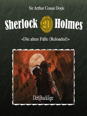cover image of Sherlock Holmes, Die alten Fälle (Reloaded), Fall 21