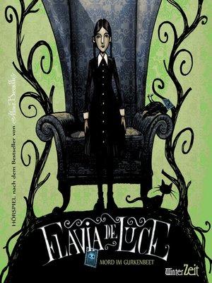 cover image of Flavia de Luce, Mord im Gurkenbeet, Episode 1