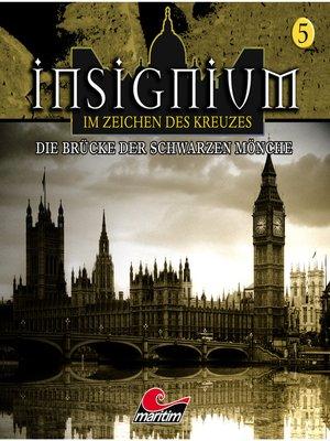 cover image of Insignium--Im Zeichen des Kreuzes, Folge 5