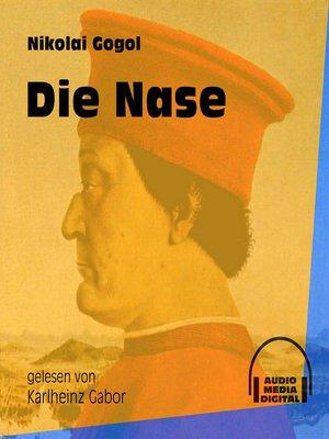 cover image of Die Nase
