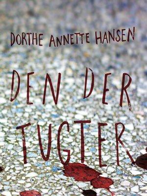 cover image of Den der tugter