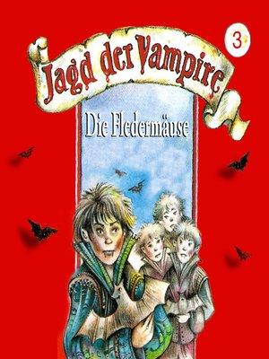 cover image of Jagd der Vampire, Folge 3