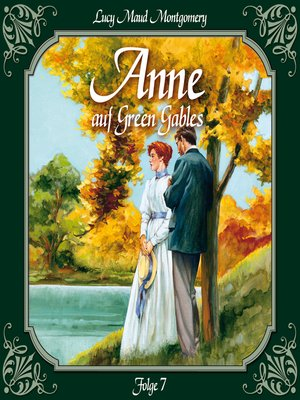 cover image of Anne auf Green Gables, Folge 7
