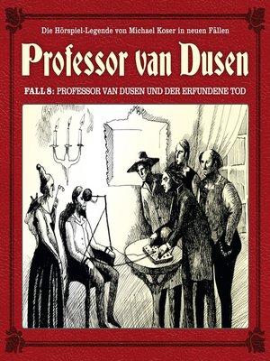 cover image of Professor van Dusen, Die neuen Fälle, Fall 8