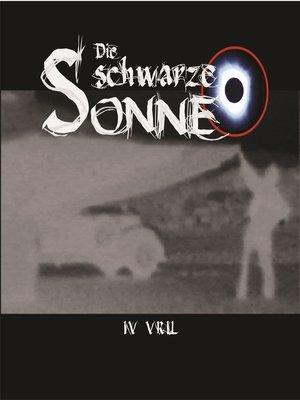 cover image of Die schwarze Sonne, Folge 4