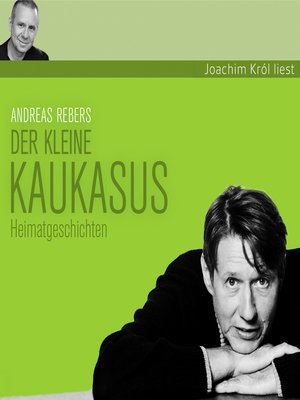 cover image of Andreas Rebers, Der kleine Kaukasus