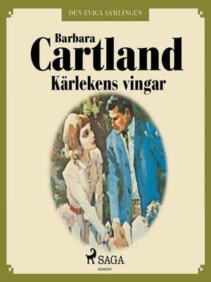 cover image of Kärlekens vingar--Den eviga samlingen 46