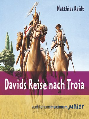 cover image of Davids Reise nach Troia