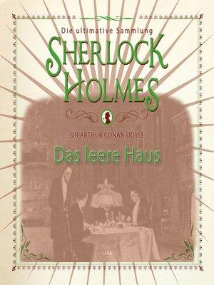 cover image of Sherlock Holmes, Das leere Haus