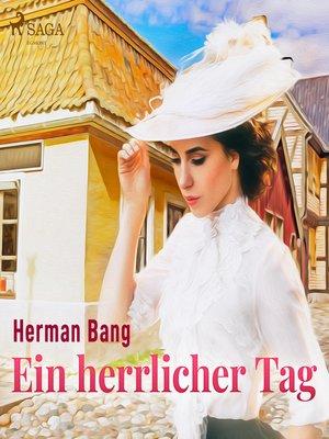 cover image of Ein herrlicher Tag