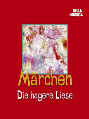 cover image of Märchen, Die hagere Liese