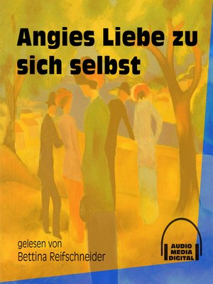 cover image of Angies Liebe zu sich selbst