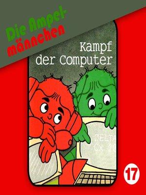 cover image of Die Ampelmännchen, Folge 17