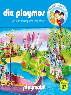 cover image of Die Playmos--Das Original Playmobil Hörspiel, Folge 37