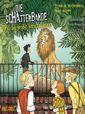 cover image of Die Schattenbande und die große Verschwörung--Die Schattenbande 4