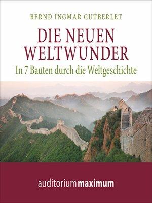 cover image of Die neuen Weltwunder