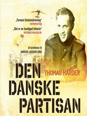 cover image of Den danske partisan--historien om Paolo il danese