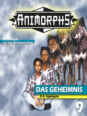 cover image of Animorphs, Folge 9