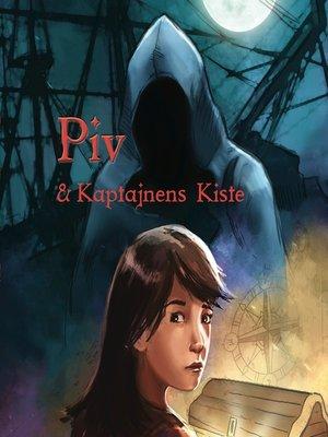cover image of Piv & Kaptajnens Kiste
