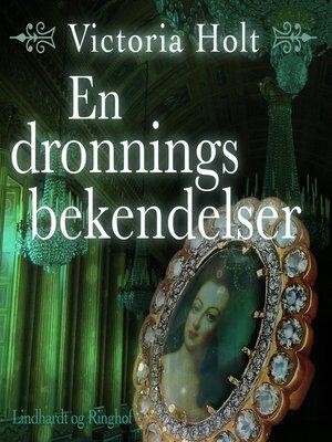 cover image of En dronnings bekendelser