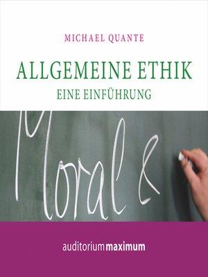 cover image of Allgemeine Ethik--Eine Einführung