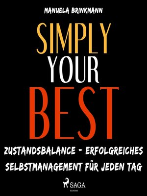 cover image of Simply Your Best--Zustandsbalance--erfolgreiches Selbstmanagement für jeden Tag