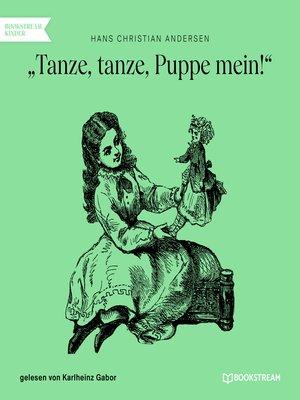 cover image of Tanze, tanze, Puppe mein!