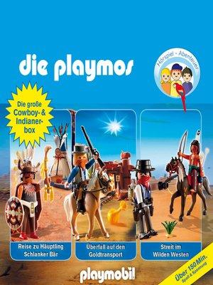 cover image of Die Playmos--Das Original Playmobil Hörspiel, Die große Cowboy- und Indianer-Box, Folgen 21, 32, 35