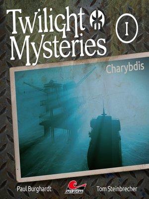cover image of Twilight Mysteries, Die neuen Folgen, Folge 1