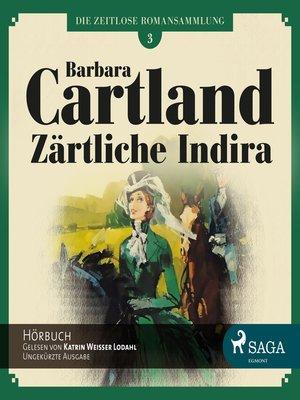 cover image of Die zeitlose Romansammlung von Barbara Cartland, Folge 3