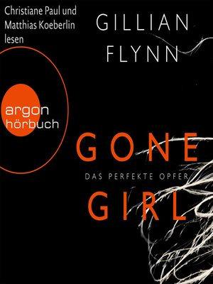cover image of Gone Girl --Das perfekte Opfer