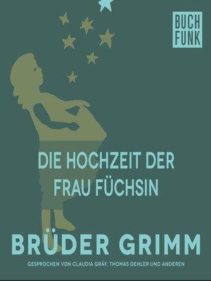 cover image of Die Hochzeit der Frau Füchsin