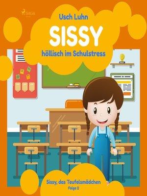 cover image of Sissy, das Teufelsmädchen, Folge 2