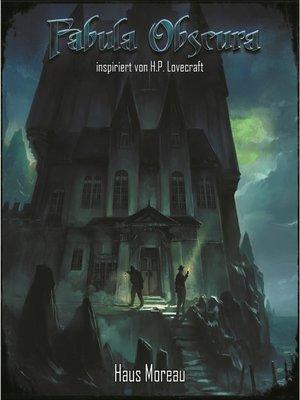 cover image of Haus Moreau--Fabula Obscura