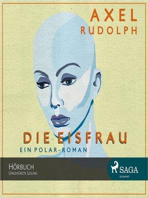cover image of Die Eisfrau