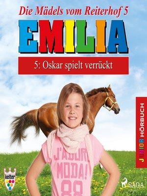 cover image of Emilia--Die Mädels vom Reiterhof, 5