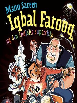 cover image of Iqbal Farooq og den indiske superchip