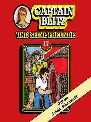 cover image of Captain Blitz und seine Freunde, Folge 17