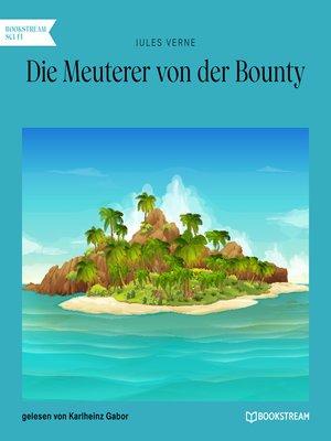 cover image of Die Meuterer von der Bounty