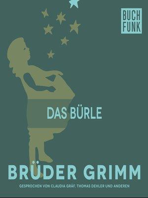 cover image of Das Bürle