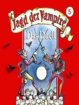 cover image of Jagd der Vampire, Folge 5