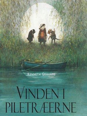 cover image of Ingpen-illustreret klassikerserie, Vinden i piletraeerne