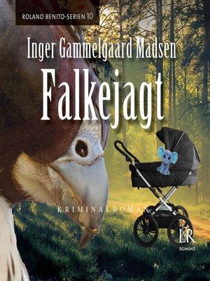 cover image of Falkejagt--Rolando Benito 10
