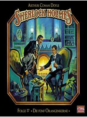 cover image of Sherlock Holmes--Die geheimen Fälle des Meisterdetektivs, Folge 17
