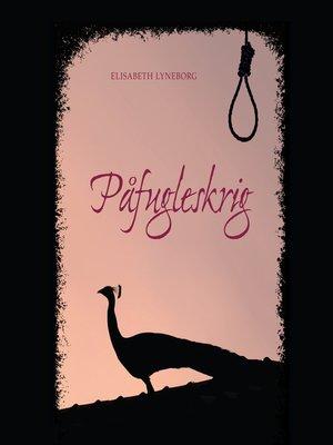 cover image of Påfugleskrig