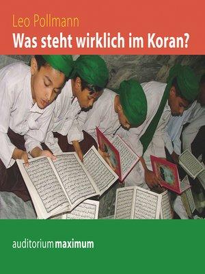 cover image of Was steht wirklich im Koran?