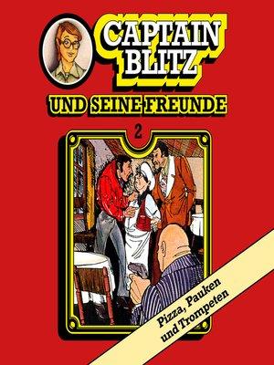cover image of Captain Blitz und seine Freunde, Folge 2
