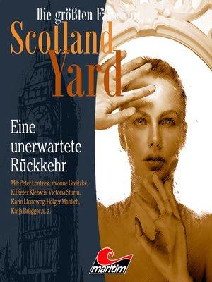 cover image of Die größten Fälle von Scotland Yard, Folge 34